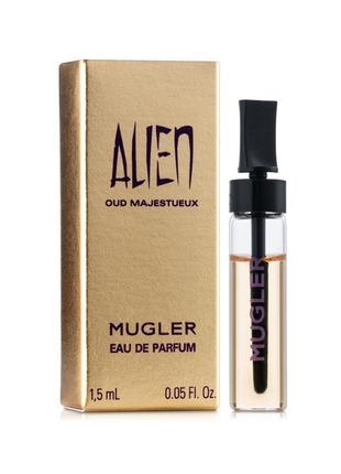 Mugler alien oud majestueux парфюмированная вода женская, 1.5 мл (пробник)