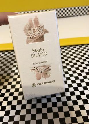 Matin blanc матен блан парфумована вода ив роше yves rocher