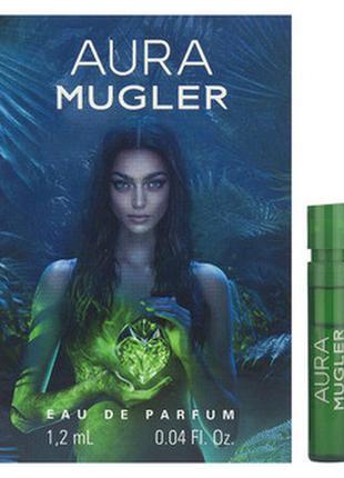 Пробник духов aura, mugler