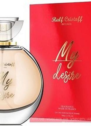 Ralf cristtoff my desire(франция) парфюмированная вода 100мл