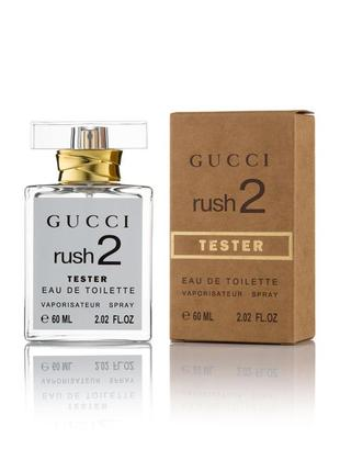 Туалетная вода тестер  gucci rush 2