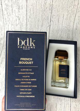 Bdk parfums french bouquet французкая парфюмированная вода ниша селектив