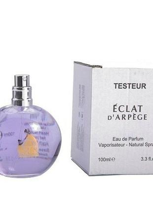 Тестер парфюмированная вода женская lanvin eclat d`arpege (ланвин эклат) 100 мл