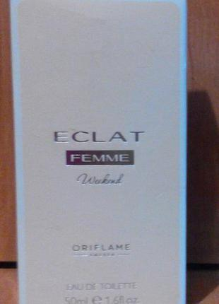 Туалетная вода eclat femme weekend орифлэйм