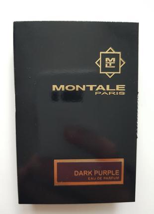 Montale dark purple пробник 2 мл ниша духи монталь