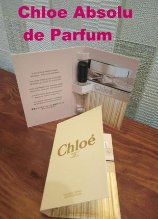 Chloe absolu de parfum оригинал, духи, пробник, хлое абсолю