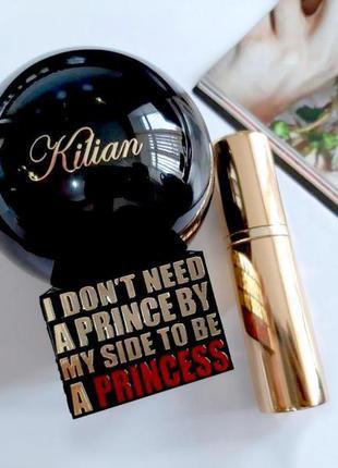 Kilian i don't need a prince оригинал затест распив и отливанты аромата