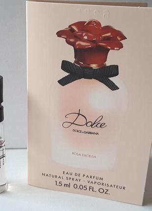 Пробник парфюмированной воды 1,5 ml,dolce&gabbana dolce rosa excelsa,италия