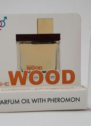 Масляные духи с феромонами she wood velvet forest wood 5 ml
