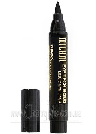 Новая подводка маркер milani eye tech bold liquid eyeliner