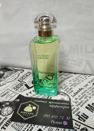 Hermes un jardin sur le nil 100 ml туалетная вода оригинал