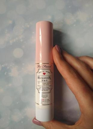Спрей too faced hangover 3-in-1 replenishing primer and setting spray