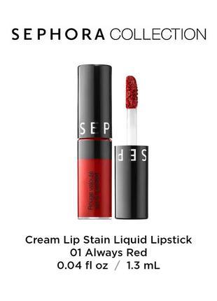 Жидкая помада sephora cream lip stain 01 always red