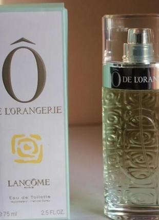 Туалетная вода lancome o de l'orangerie (тестер)