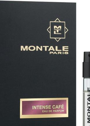 Орининал montale-intense cafe пробник
