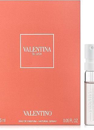 Valentino valentina blush, edp, пробник, 1,5 ml, оригинал.