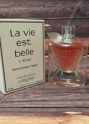 Парфюмированная вода для женщин la vie est belle l'eclat
