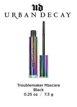 Тушь для ресниц  urban decay troublemaker mascara