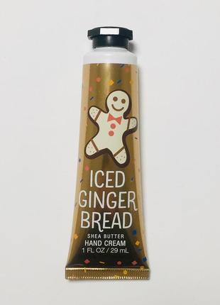 """Крем для рук с маслом ши """"iced ginger bread"""", оригинал сша"""
