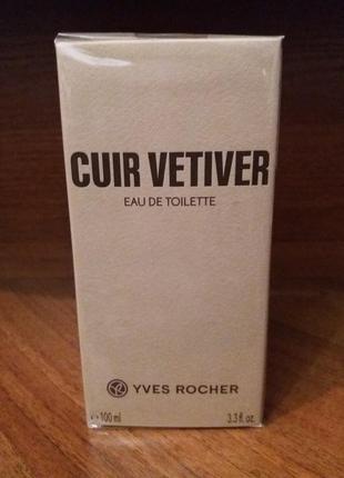 Мужская туалетная вода cuir vetiver для мужчин 100 мл ветивер ив роше