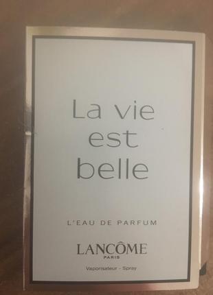 Пробник оригинал lancome la vie est belle l'eau de parfum