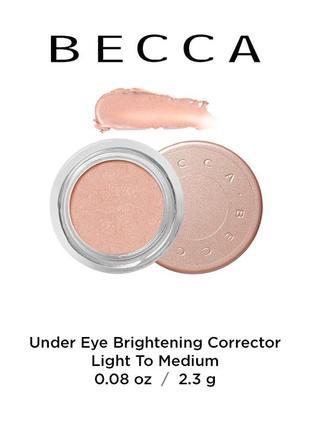 Корректор под глаза becca under eye brightening corrector