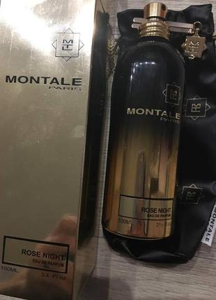 Montale rose night оригинал! 100 мл