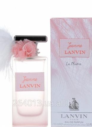 Lanvin jeanne la plume парфюмированная вода 100мл.