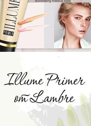 База под макияж сияющая illume primer illuminating base 30 ml франция