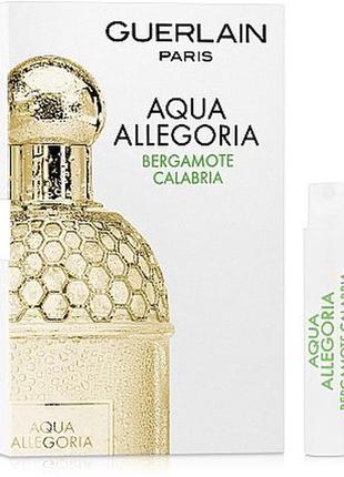 Guerlain aqua allegoria bergamote calabria, edt, пробник, оригинал.