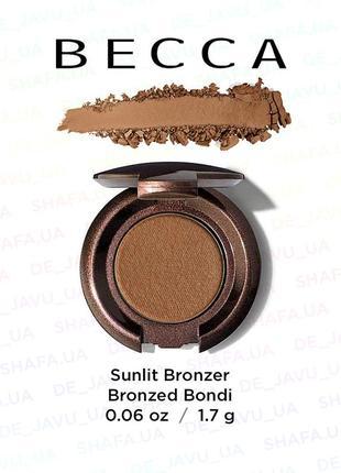 Бронзер becca sunlit bronzer bronzed bondi 1.7 г