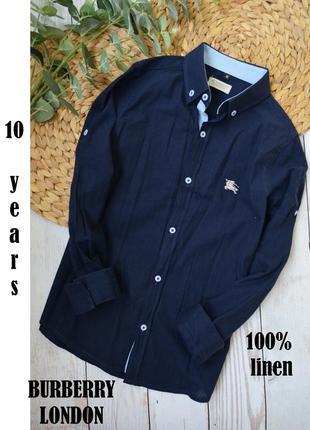 Легкая рубашка burberry 100% льон 10 лет