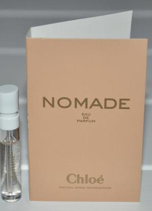 Chloe nomade парфюмированная вода (пробник)
