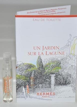 Hermes un jardin sur la lagune новинка 2019 (пробник)