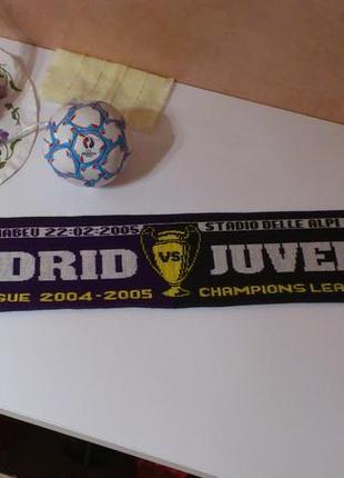 Шарф роза реал мадрид - ювентус real madrid - juventus лига чемпионов 2004-2005